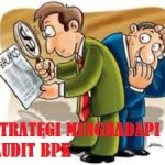 Bimtek Strategi Menghadapi Audit BPK